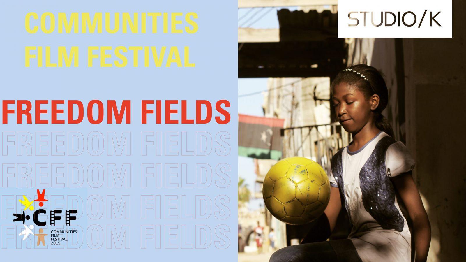 Communities Film Festival: Freedom Fields
