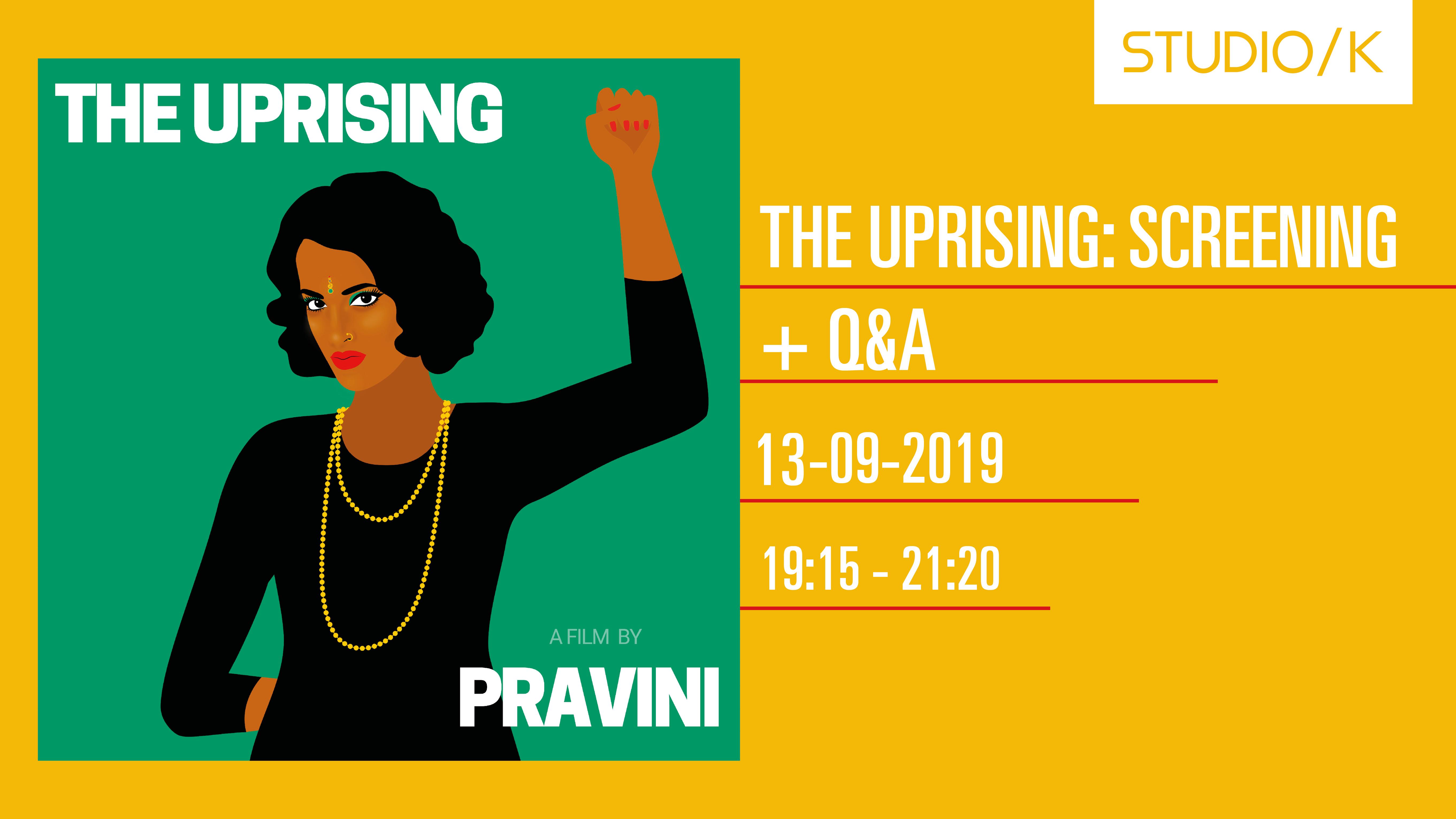 The Uprising: Screening + Q&A