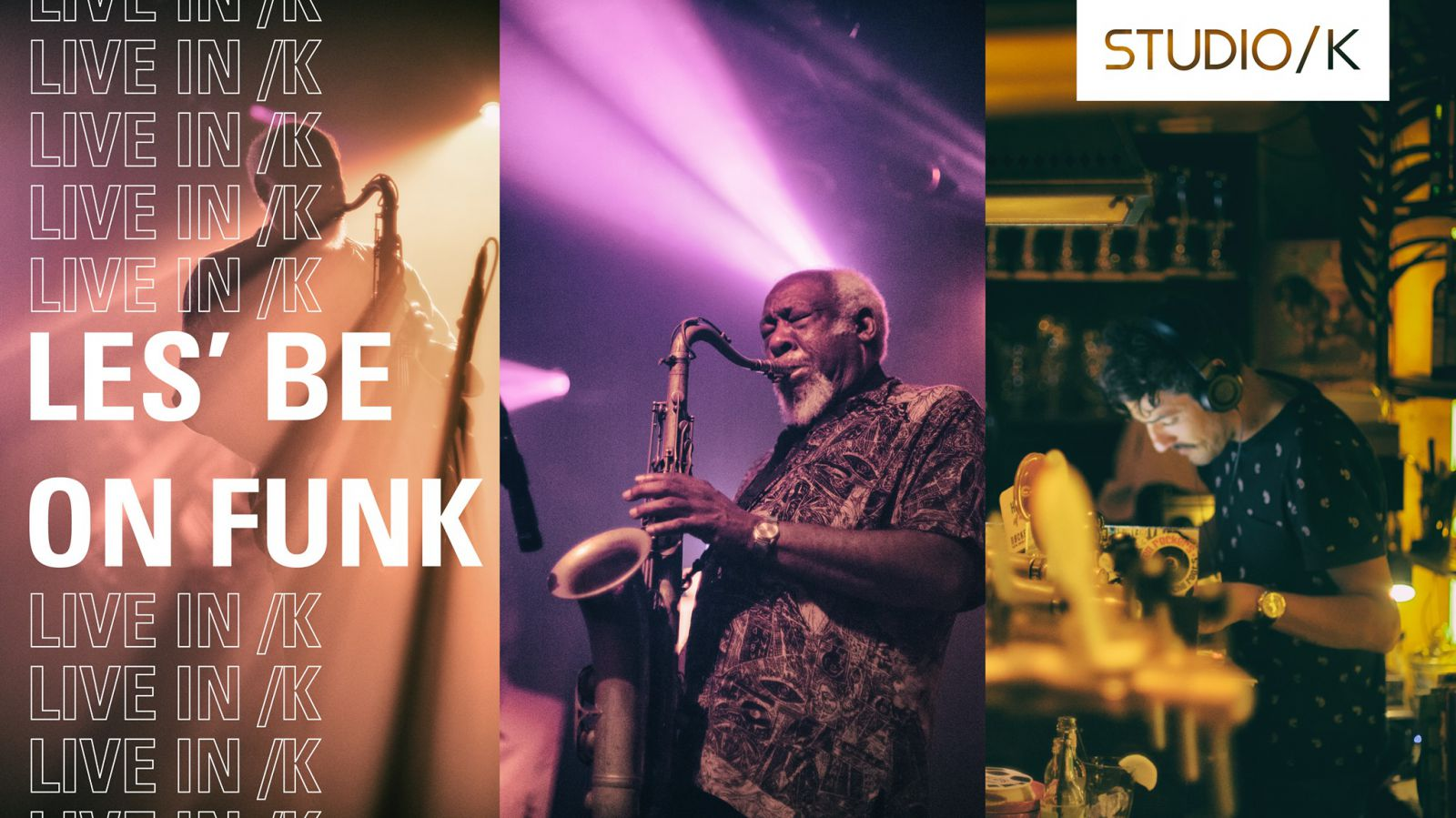 Les' Be on Funk | Live in /K