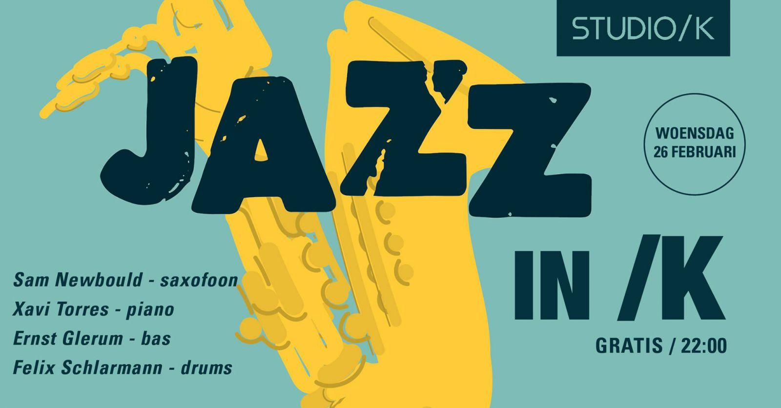 Jazz in /K met Sam Newbould, Xavi Torres en Ernst Glerum