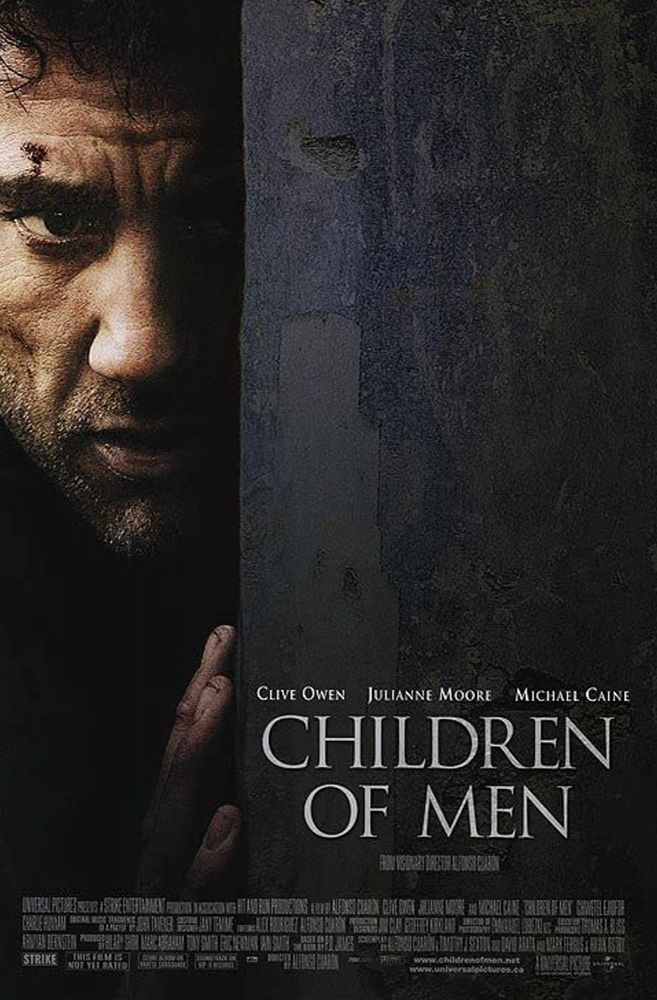 Dystopian Cinema: Children of Men (2006)