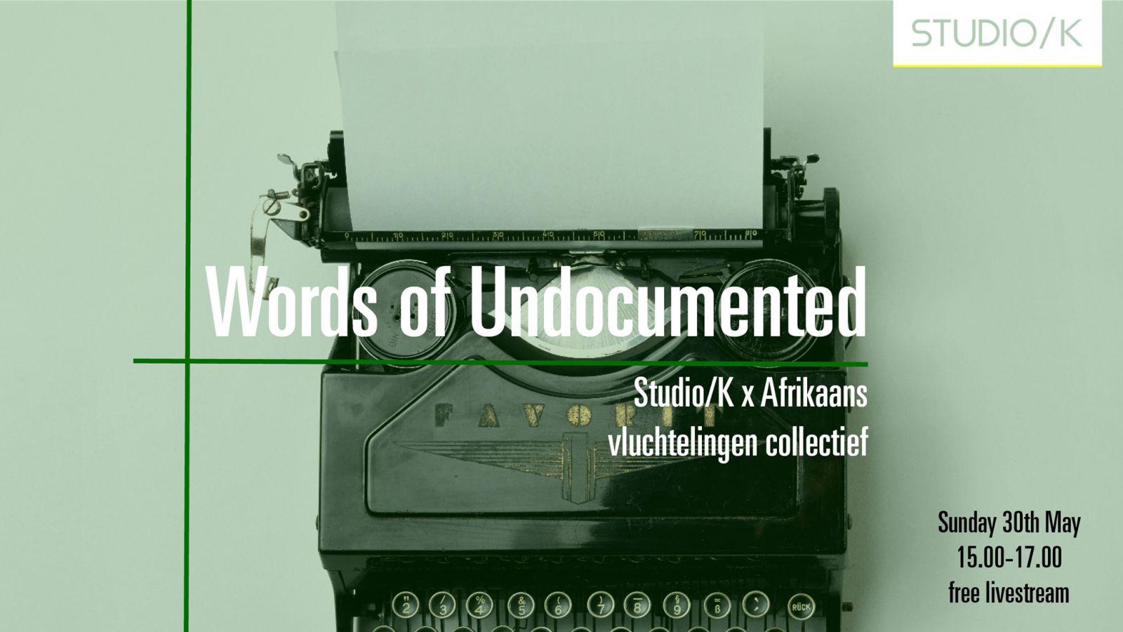Words of Undocumented