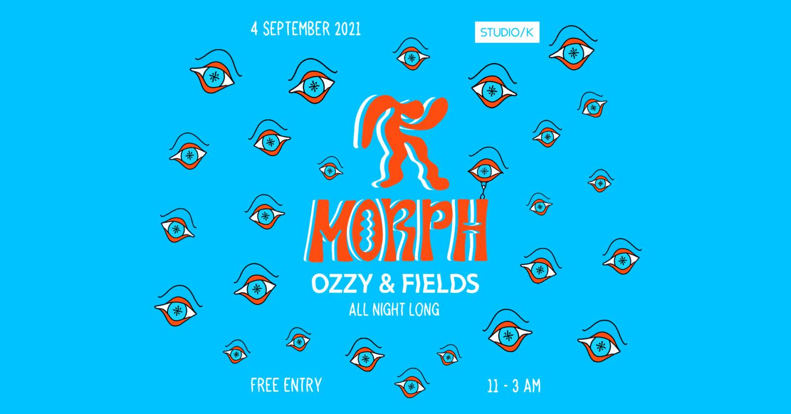 Morph at Studio/K (Ozzy & Fields all night long)