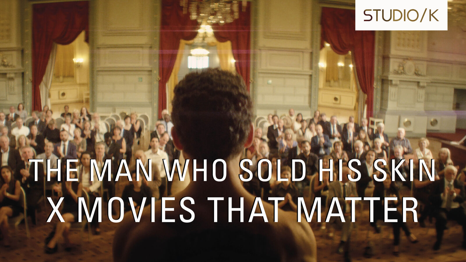 The Man Who Sold His Skin x Movies that Matter